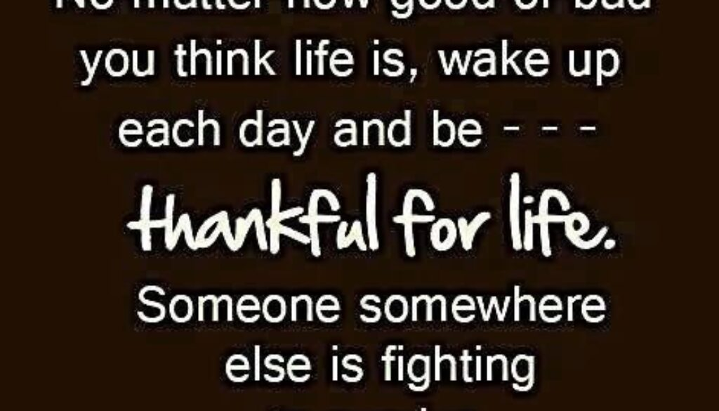 Quote-Be-thankful-for-life