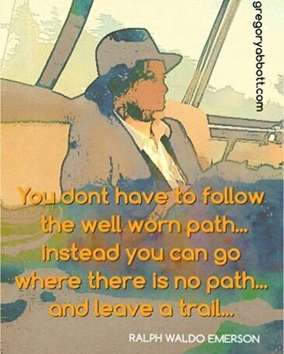 You can follow your own path wwwgregoryabbottcom Continue reading rarr