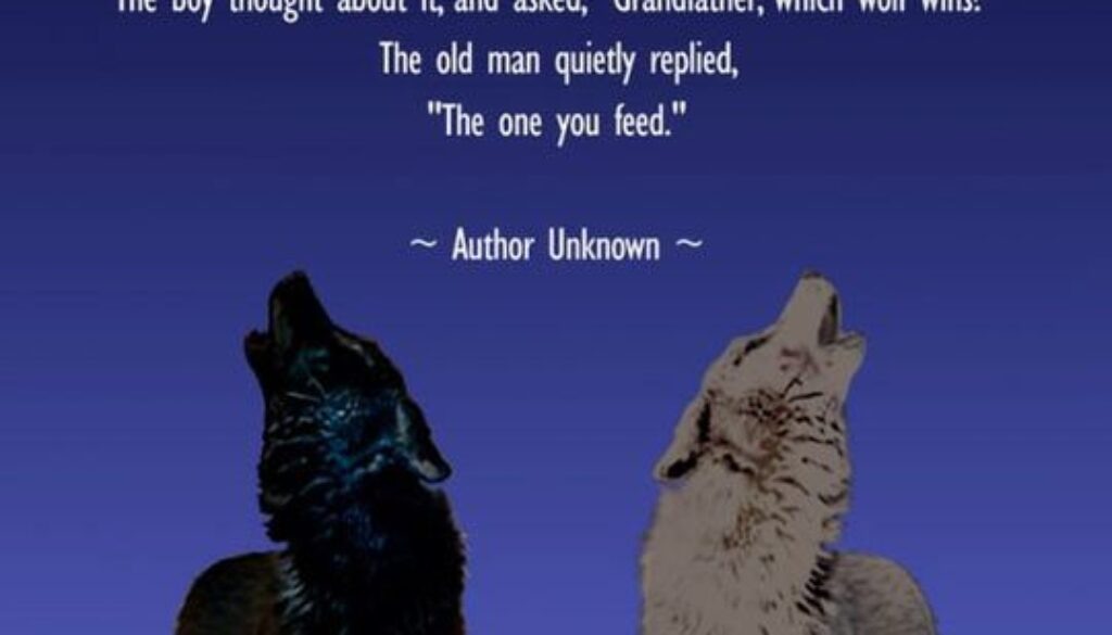 591f1e0a917ae86a83979c007471899d--two-wolves-idea-quotes